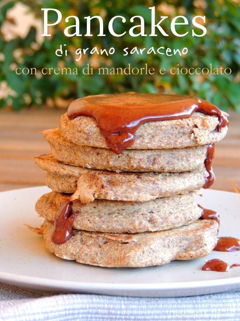 Pancakes di Grano Saraceno con Crema alle Mandorle e Cioccolato