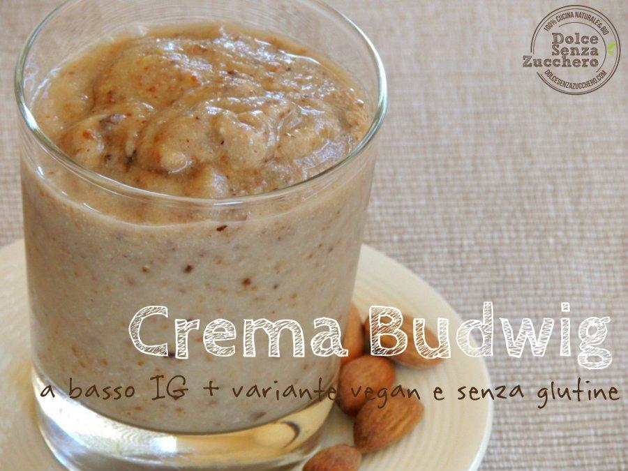 Crema Budwig: Ricetta a Basso Indice Glicemico (Ricetta Base, e variante Vegan e Senza Glutine)